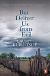 But Deliver Us From Evil - Lauri Kubuitsile (Trade Paperback)