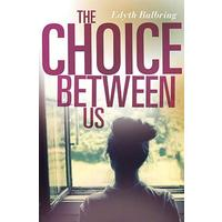 The Choice Between Us - Edyth Bulbring (Paperback)