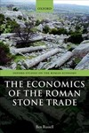Economics of the Roman Stone Trade - Ben Russell (Paperback)