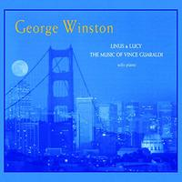 George Winston - Linus & Lucy: the Music of Vince Guaraldi (CD) - Cover