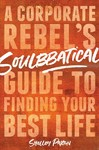 Soulbbatical - Shelley Paxton (Hardcover)
