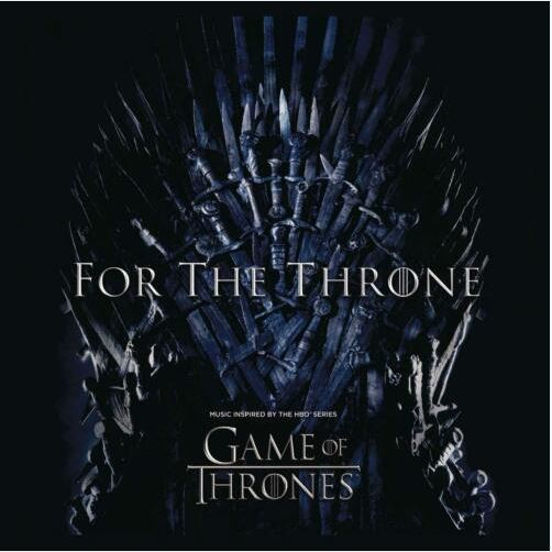 Various Artists - For the Throne (Music Inspired By the HBO Series Game of Thrones) (CD)