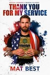 Thank You for My Service - Mat Best (Hardcover)