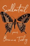 Swallowtail - Brenna Twohy (Paperback)