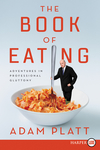 The Book of Eating - Adam Platt (Paperback)