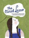 The Cloud Lasso - Stephanie Schlaifer (Hardcover)