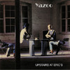Yazoo - Upstairs At Eric's (Vinyl)