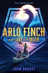 Arlo Finch In The Lake Of The Moon - John August (Paperback)