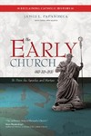 The Early Church, Ad 33-313 - James L. Papandrea (Paperback)