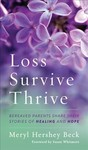 Loss Survive Thrive Bereaved Pcb (Hardcover)