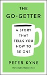 The Go-Getter - Peter B. Kyne (Paperback)