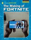 The Making of Fortnite - Josh Gregory (Paperback)
