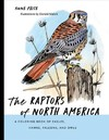 The Raptors Of North America - Anne Price (Paperback)