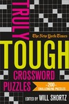 The New York Times Truly Tough Crossword Puzzles - New York Times Company (Paperback)