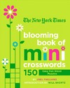 The New York Times Blooming Book Of Mini Crosswords - Joel Fagliano (Paperback)