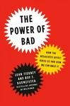 The Power of Bad - John Tierney (Hardcover)