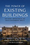 The Power Of Existing Buildings - Robert P. Sroufe (Paperback)
