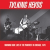 Talking Heads - Warning Sign: Live At the Parkwest In Chicago. 1978 (Vinyl)