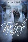 The Temple Twins - Emily Shore (Paperback)