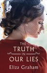 The Truth in Our Lies - Eliza Graham (Paperback)