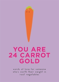 You Are 24 Carrot Gold (Hardcover) - Cover