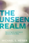 The Unseen Realm - Michael S. Heiser (Paperback)