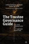 The Trustee Governance Guide - Christopher K. Merker (Hardcover)