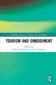 Tourism And Embodiment - Catherine Palmer (Hardcover) - Cover