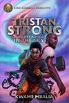 Tristan Strong Punches A Hole In The Sky - Kwame Mbalia (Hardcover)