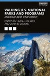 Valuing U.S. National Parks And Programs - Linda J. Bilmes (Paperback)