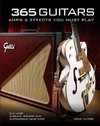 365 Guitars, Amps & Effects You Must Play - Dave Hunter (Hardcover)