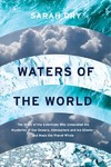 Waters Of The World - Sarah Dry (Hardcover)