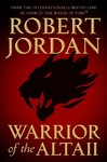 Warrior of the Altaii - Robert Jordan (Hardcover)