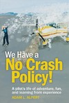 We Have a No Crash Policy! - Adam Alpert (Paperback)