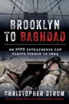 Brooklyn To Baghdad - Christopher Strom (Hardcover)