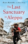 Last Sanctuary In Aleppo - Alaa Aljaleel (Hardcover)