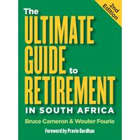 Ultimate Guide to Retirement in SA - Bruce Cameron (Paperback)