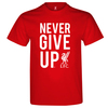 Liverpool Never Give Up Men's Red T-Shirt (X-Large)