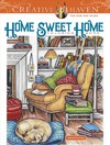 Creative Haven Home Sweet Home Coloring Book - Teresa Goodridge (Paperback)