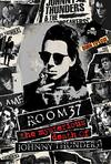 Johnny Thunders - Room 37: the Mysterious Death of Johnny Thunders (Region A Blu-ray)