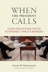 When the President Calls - Simon W. Bowmaker (Hardcover)