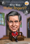 Who Was Mister Rogers? - Diane Bailey (Paperback)