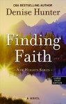 Finding Faith - Denise Hunter (Hardcover)