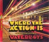 Waterboys - Where the Action Is (Deluxe Edition)