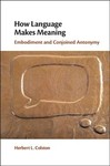 How Language Makes Meaning - Herber L. Colston (Hardcover)