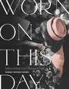 Worn On This Day - Kimberly Chrisman-Campbell (Hardcover)