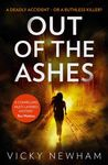 Out of the Ashes - Vicky Newham (Trade Paperback)