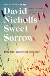Sweet Sorrow - David Nicholls (Trade Paperback)