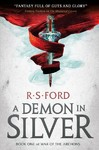 A Demon In Silver - R. S. Ford (Paperback)