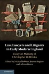 Law, Lawyers and Litigants in Early Modern England - Michael Lobban (Hardcover)